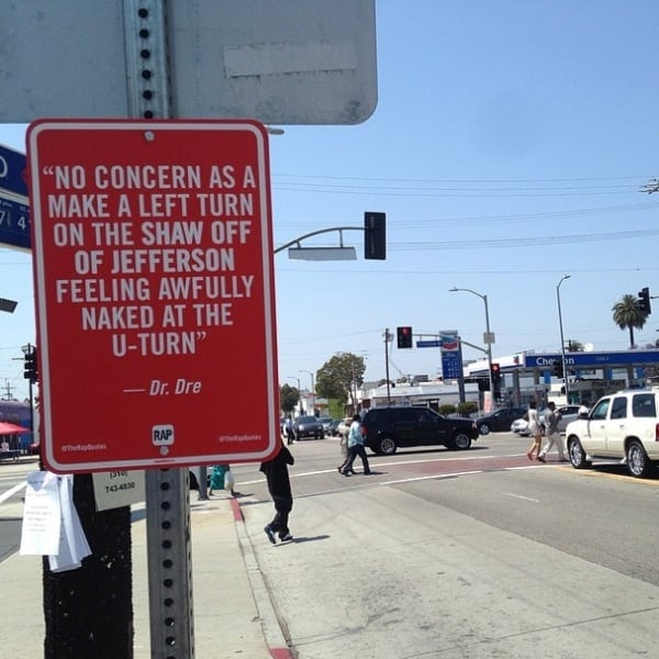 New RAP QUOTES Signs on Original Locations in Los Angeles 2014 01