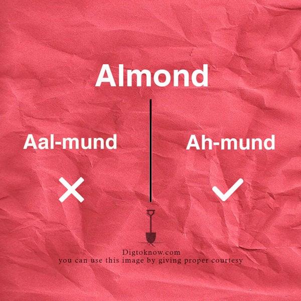 almond pronunciation