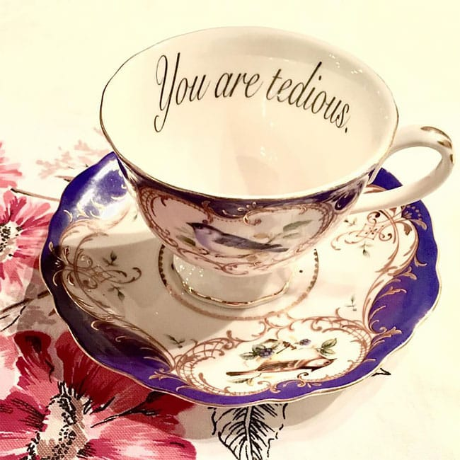 offensive teacups insult guests fy 10